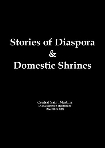 Stories of Diaspora & Domestic Shrines